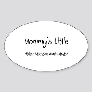 Mommy's Little Higher Education Administrator Stic