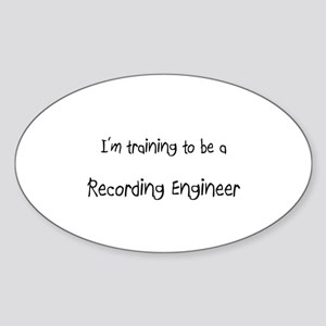 I'm training to be a Recording Engineer Sticker (O
