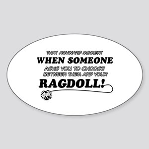 Funny Ragdoll designs Sticker (Oval)