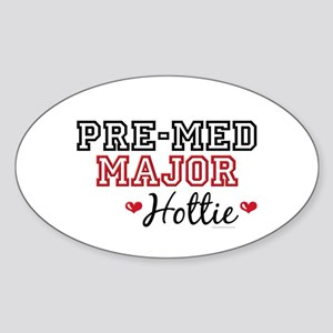 Pre-Med Major Hottie Oval Sticker