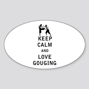 Keep Calm and Love Gouging Sticker