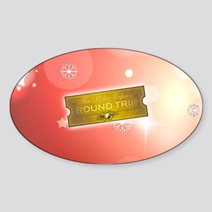 Polar Express - Round Trip Ticket Sticker (Oval)