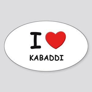 I love kabaddi Oval Sticker