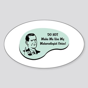 Meteorologist Voice Oval Sticker