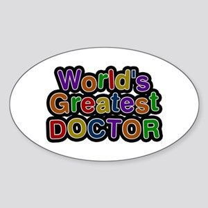World's Greatest Doctor Oval Sticker