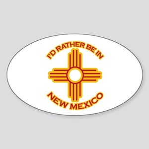 I'd Rather Be In New Mexico Oval Sticker
