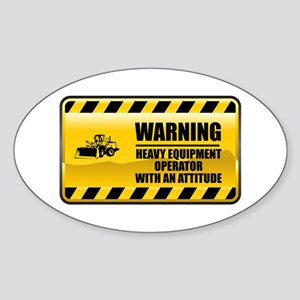 Warning Heavy Equipment Operator Oval Sticker