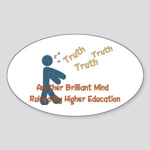 Wasted Education Oval Sticker