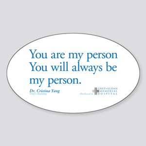 You Are My Person Oval Sticker