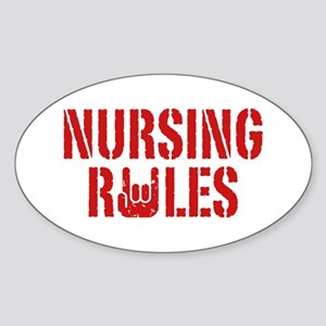 Nursing Rules Sticker (Oval)