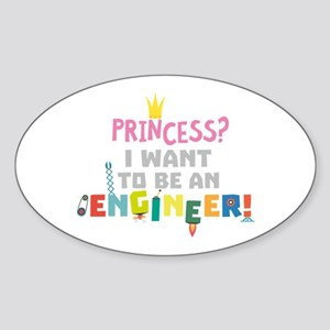 Princess I want to be an Engnineer C2yb2 Sticker