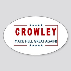 Crowley for President 2 Sticker
