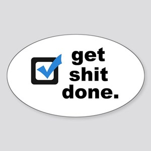 Get Sh*t Done Sticker