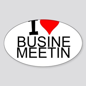 I Love Business Meetings Sticker