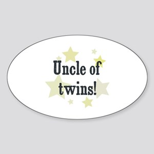 Uncle of twins! Oval Sticker