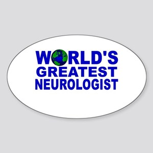 World's Greatest Neurologist Oval Sticker