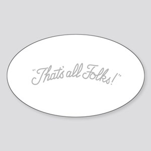 That's all Folks - Sticker (Oval)