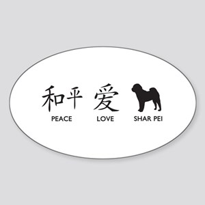 Chinese-Peace, Love, Shar Pei Sticker (Oval)
