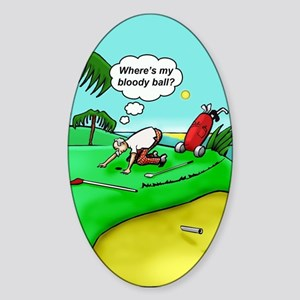 Golf. Where's me ball.  Sticker (Oval)