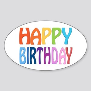 happy birthday - happy Sticker (Oval)