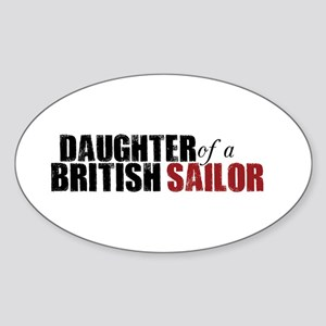 Daughter of a British Sailor - Sticker (Oval)