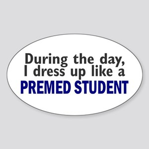 Dress Up Like A PreMed Student Oval Sticker