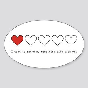 Spend My Remaining Life With Sticker (Oval)