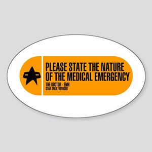 Nature of the Medical Emergency Sticker (Oval)