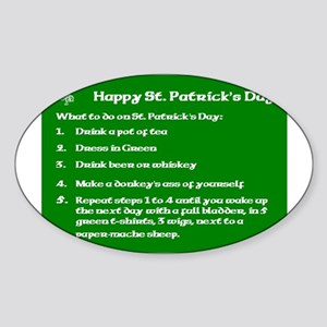 What to do on St. Patricks Day Sticker (Oval)
