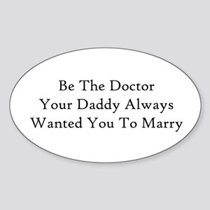 Be The Doctor Sticker
