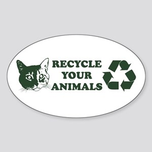 Recycle your animals Oval Sticker