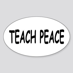 Teach Peace Oval Sticker
