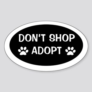 Don't shop, adopt Oval Sticker
