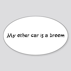 My other car is a broom Oval Sticker