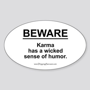 Funny Karma Quotes Oval Stickers - CafePress