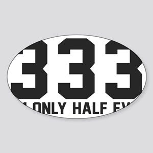 333-halfevil Sticker (Oval)