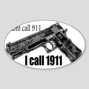 call 1911 Sticker (Oval)