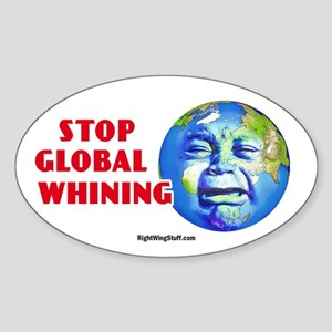 Stop Global Whining - Warming Oval Sticker
