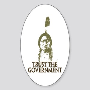 Trust the Government Oval Sticker