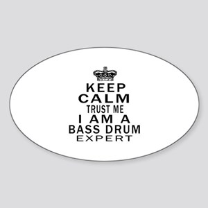 I Am Bass Drum Expert Sticker (Oval)