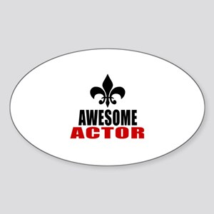 Awesome Actor Sticker (Oval)