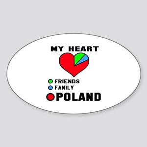 My Heart Friends, Family and Poland Sticker (Oval)