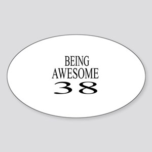 Awesome 38 Birthday Designs Sticker (Oval)