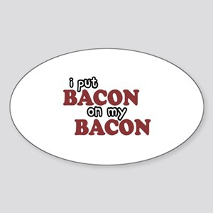 Bacon on Bacon Oval Sticker