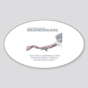 The Creation of Ironworkers Sticker (Oval)
