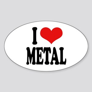 I Love Metal Oval Sticker