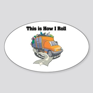 How I Roll (Garbage Truck) Oval Sticker