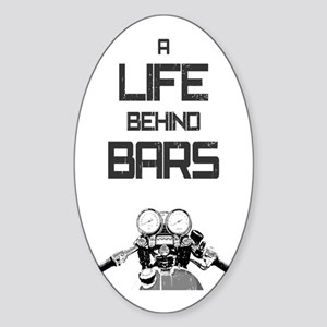 A Life Behind Bars Sticker (Oval)