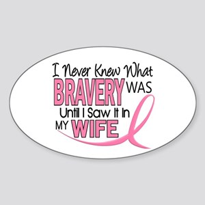 Bravery (Wife) Breast Cancer Support Sticker (Oval