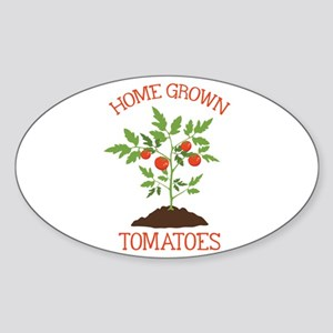 HOME GROWN TOMATOES Sticker